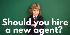 Should You Hire A New Agent